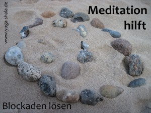 2015 Einführungskurs Meditation Blockaden lösen